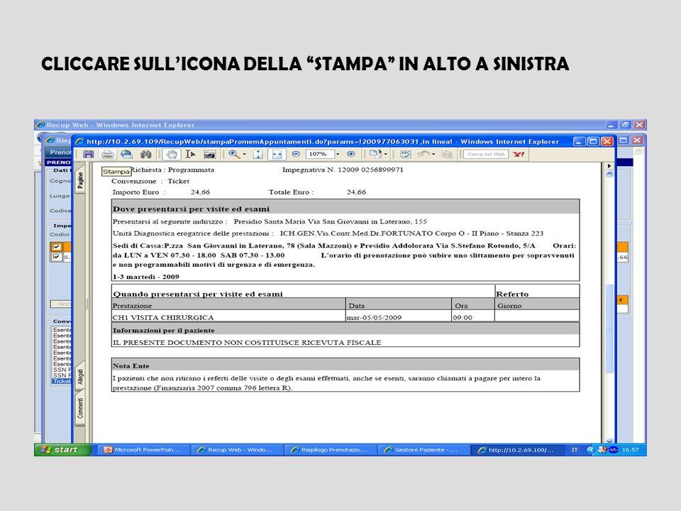 CLICCARE SULL'ICONA DELLA STAMPA IN ALTO A SINISTRA