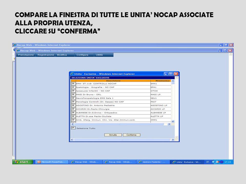 COMPARE LA FINESTRA DI TUTTE LE UNITA' NOCAP ASSOCIATE ALLA PROPRIA UTENZA, CLICCARE SU CONFERMA