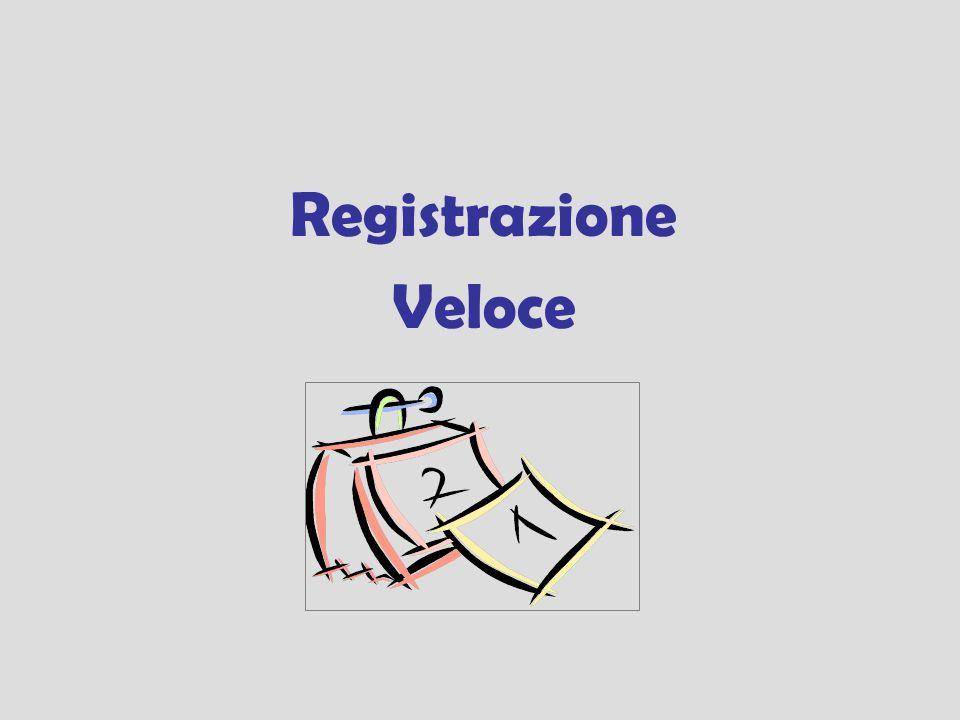 Registrazione Veloce