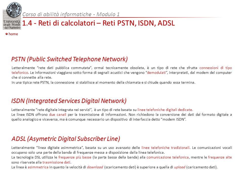 1.4 - Reti di calcolatori – Reti PSTN, ISDN, ADSL