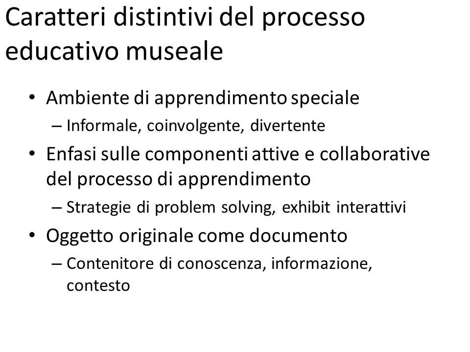 Caratteri distintivi del processo educativo museale