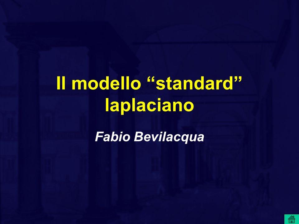 Il modello standard laplaciano