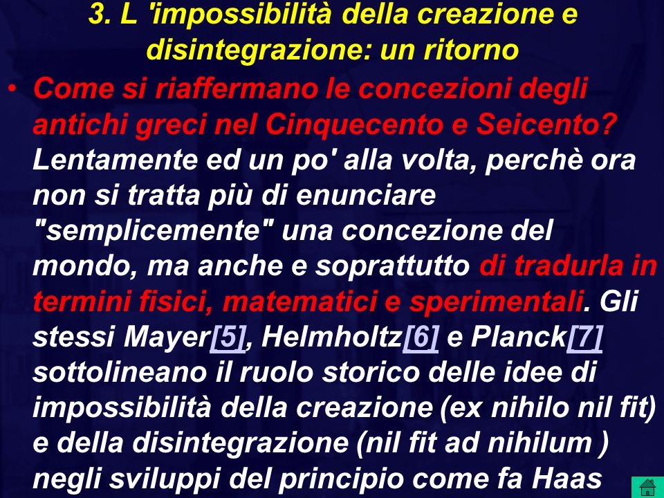 3. L impossibilità della creazione e disintegrazione: un ritorno