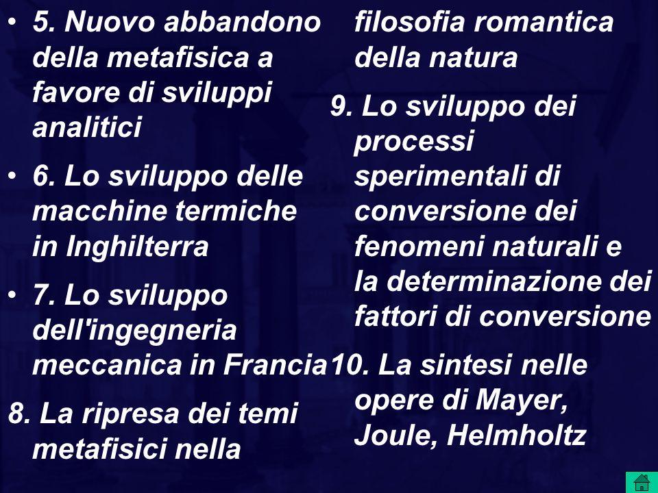 8. La ripresa dei temi metafisici nella filosofia romantica della natura