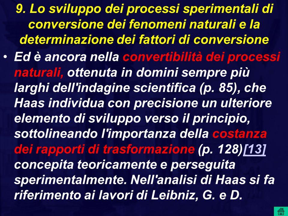 9. Lo sviluppo dei processi sperimentali di conversione dei fenomeni naturali e la determinazione dei fattori di conversione