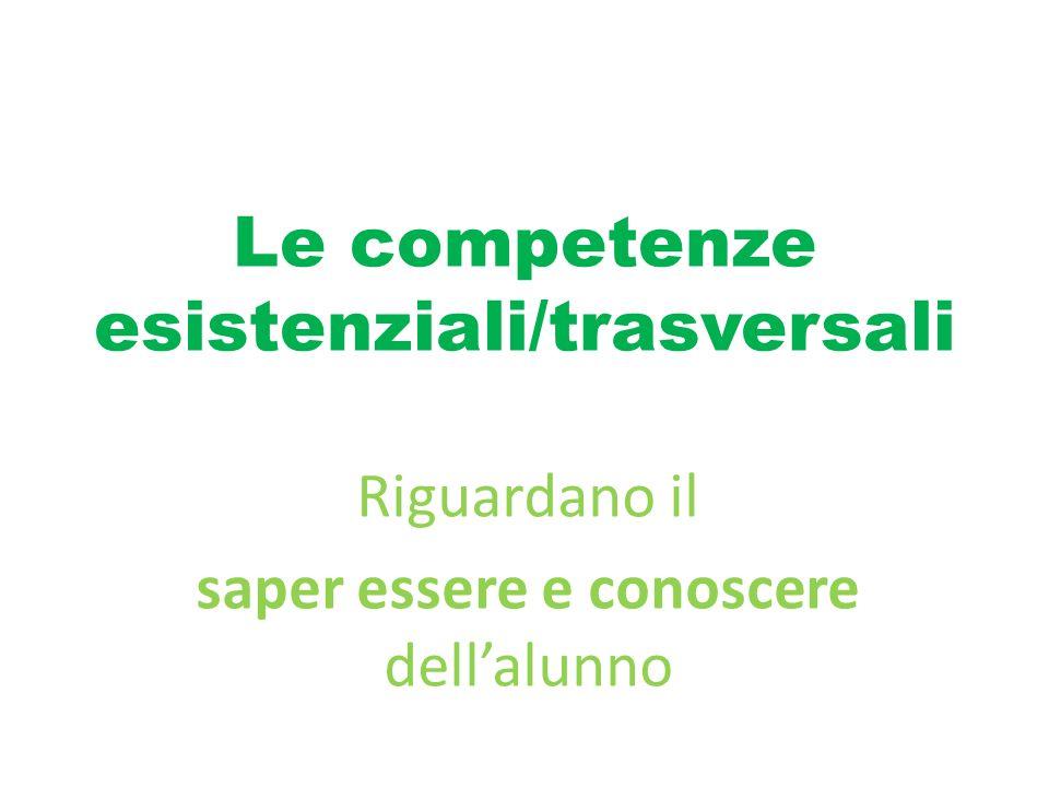 Le competenze esistenziali/trasversali