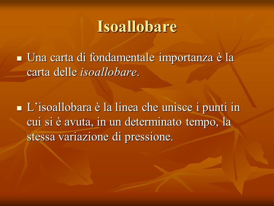IsoallobareUna carta di fondamentale importanza è la carta delle isoallobare.