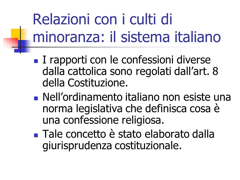 Relazioni con i culti di minoranza: il sistema italiano