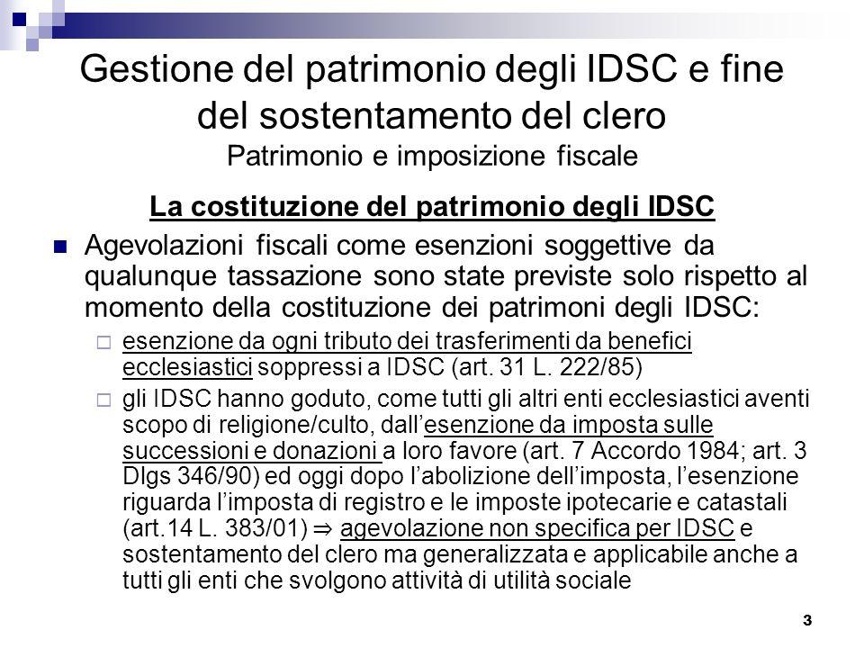 La costituzione del patrimonio degli IDSC