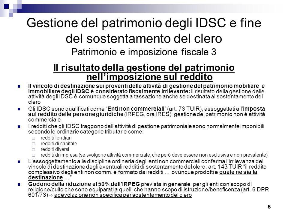Gestione del patrimonio degli IDSC e fine del sostentamento del clero Patrimonio e imposizione fiscale 3