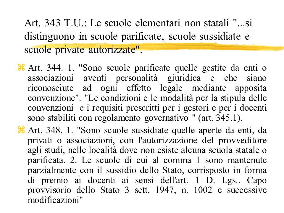 Art. 343 T. U. : Le scuole elementari non statali