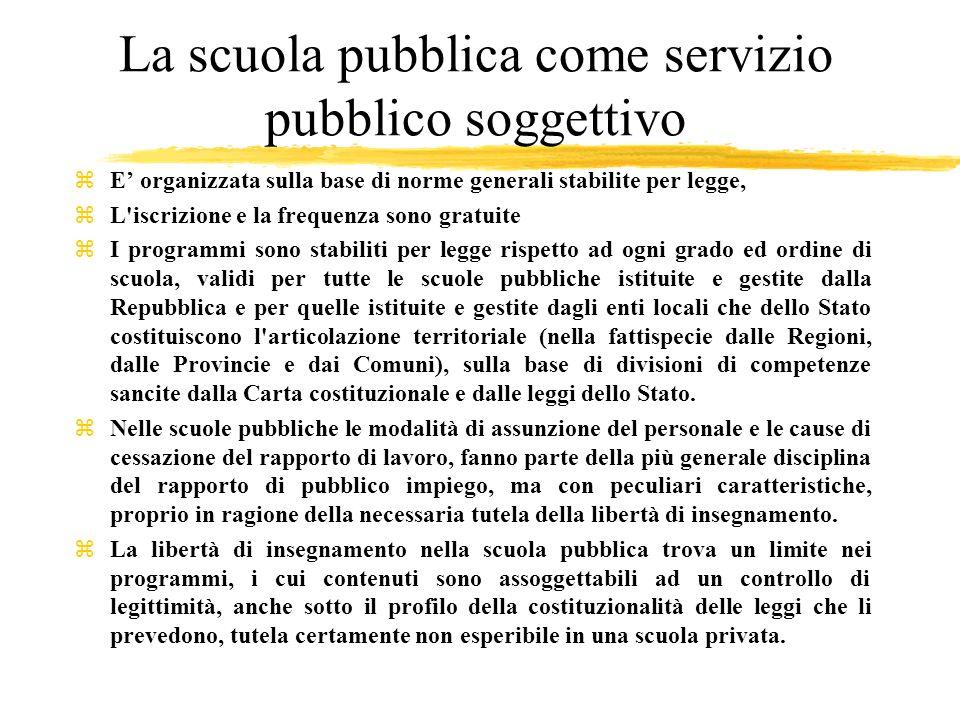 La scuola pubblica come servizio pubblico soggettivo