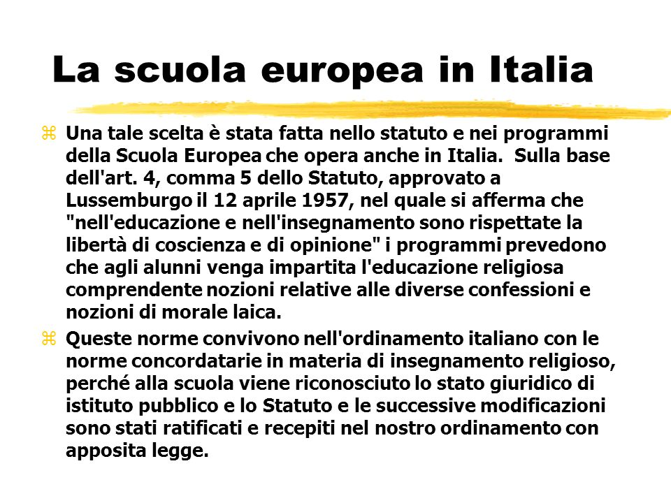 La scuola europea in Italia