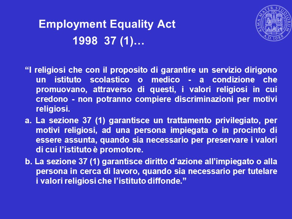 Employment Equality Act 1998 37 (1)…