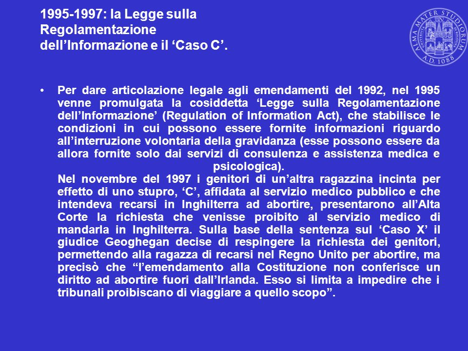 1995-1997: la Legge sulla Regolamentazione dell'Informazione e il 'Caso C'.