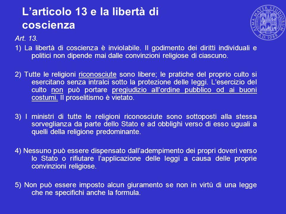 L'articolo 13 e la libertà di coscienza
