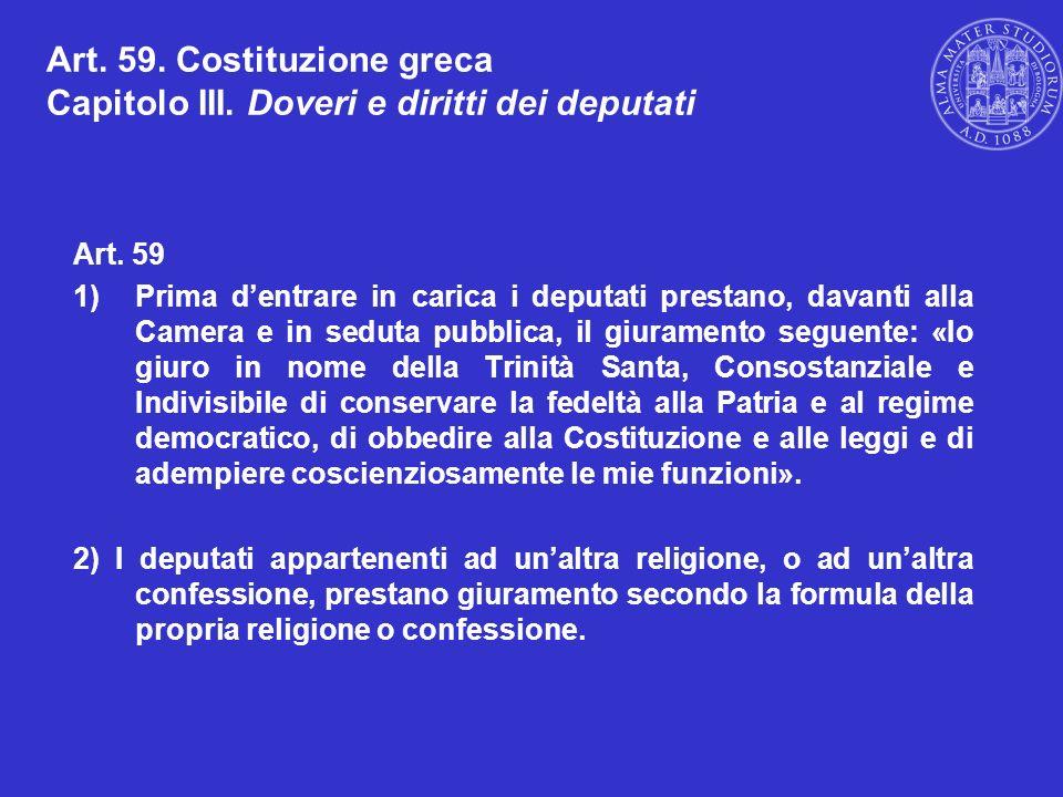 Art. 59. Costituzione greca Capitolo III. Doveri e diritti dei deputati