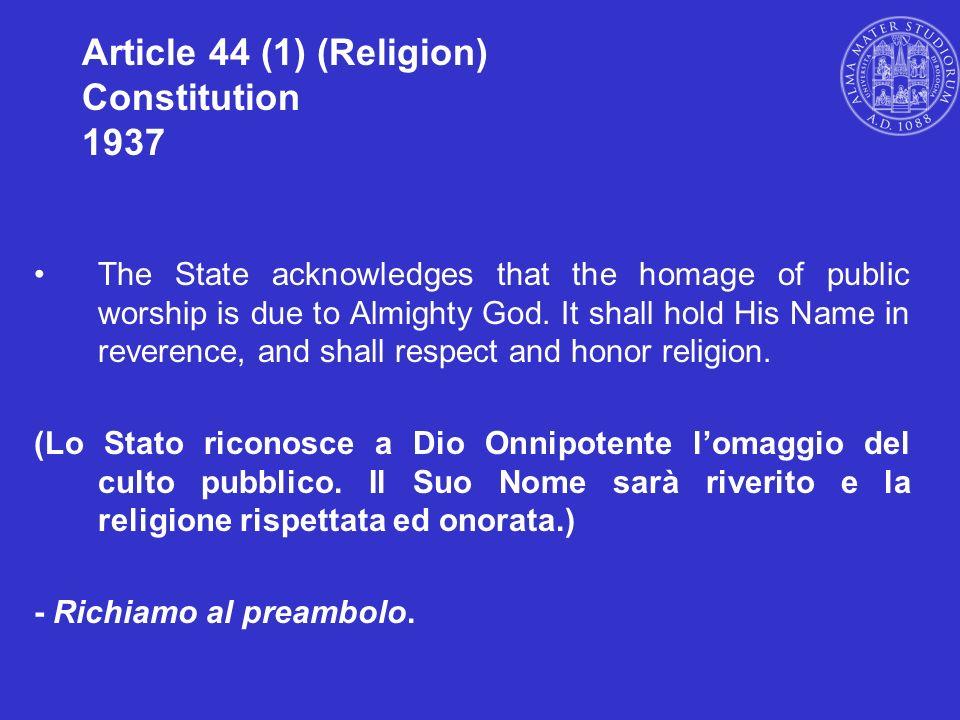 Article 44 (1) (Religion) Constitution 1937