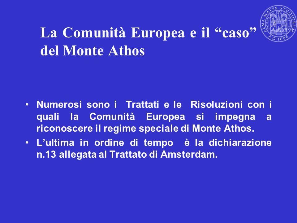La Comunità Europea e il caso del Monte Athos