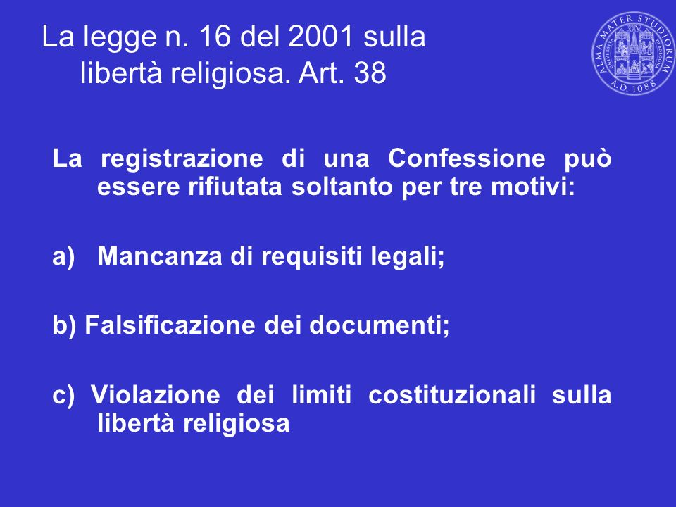 La legge n. 16 del 2001 sulla libertà religiosa. Art. 38