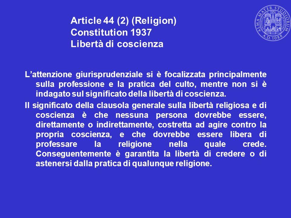 Article 44 (2) (Religion) Constitution 1937 Libertà di coscienza
