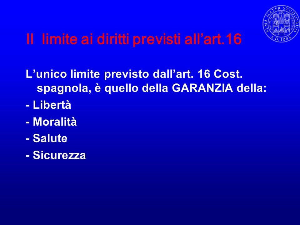 Il limite ai diritti previsti all'art.16