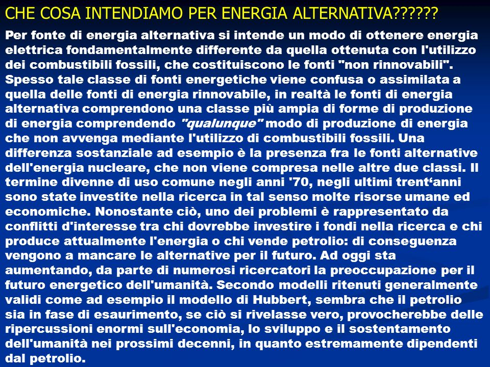 CHE COSA INTENDIAMO PER ENERGIA ALTERNATIVA