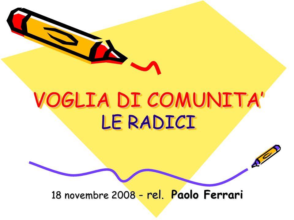 VOGLIA DI COMUNITA' LE RADICI