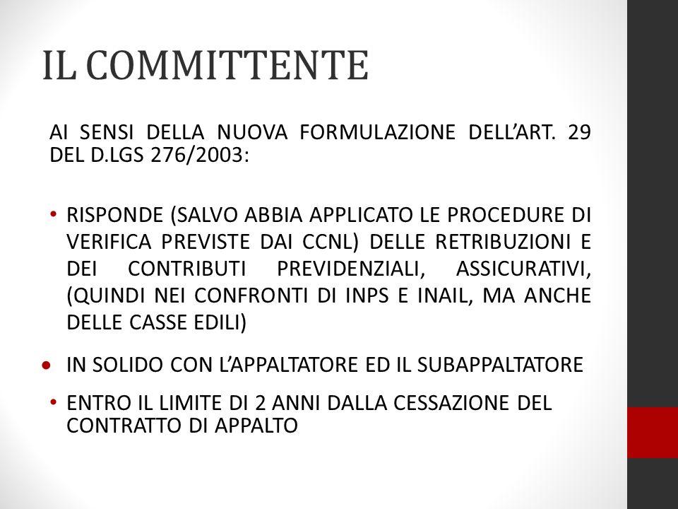 IL COMMITTENTE AI SENSI DELLA NUOVA FORMULAZIONE DELL'ART. 29 DEL D.LGS 276/2003: