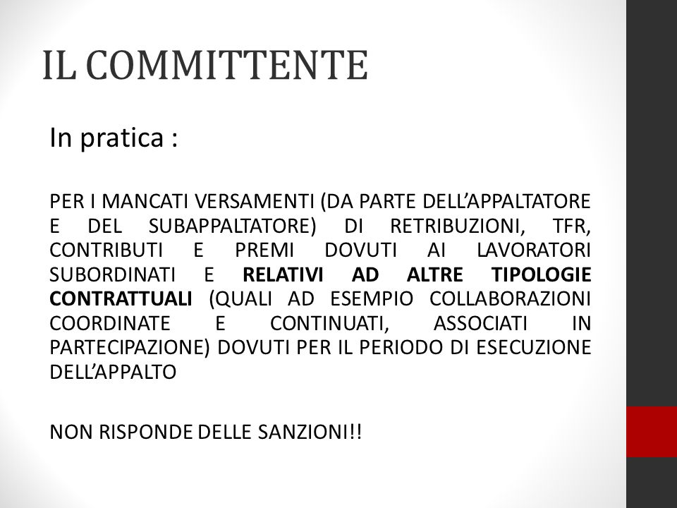 IL COMMITTENTE In pratica :