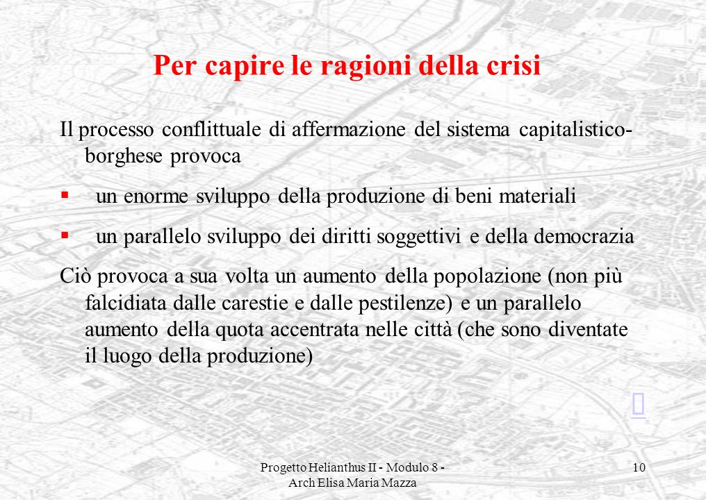 Per capire le ragioni della crisi