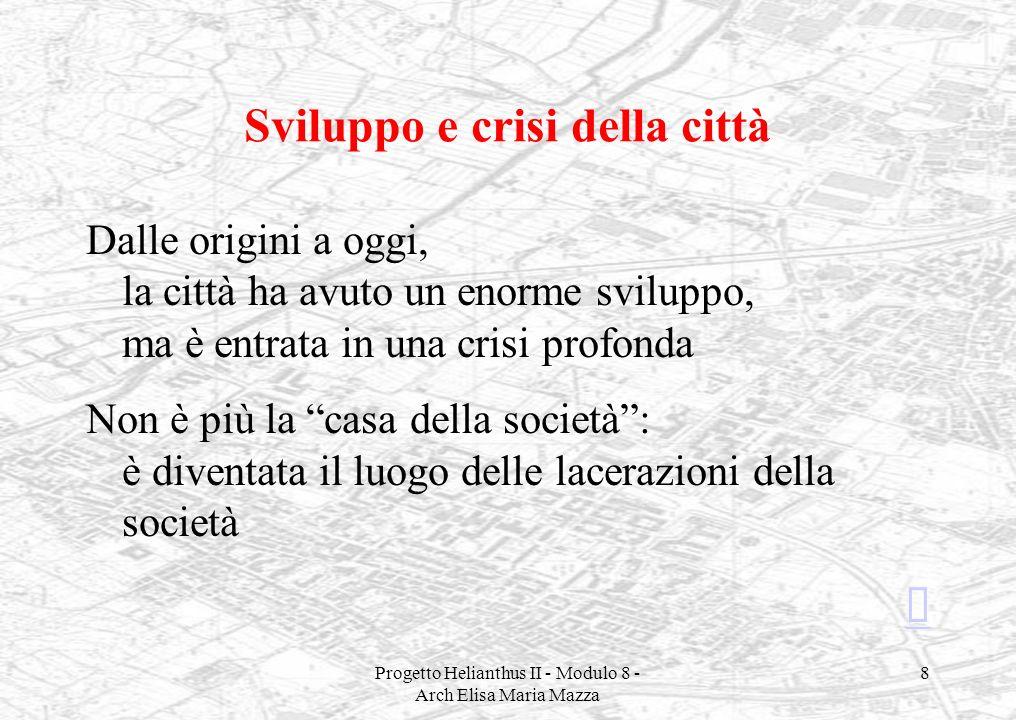Sviluppo e crisi della città