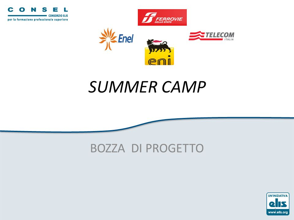 SUMMER CAMP BOZZA DI PROGETTO