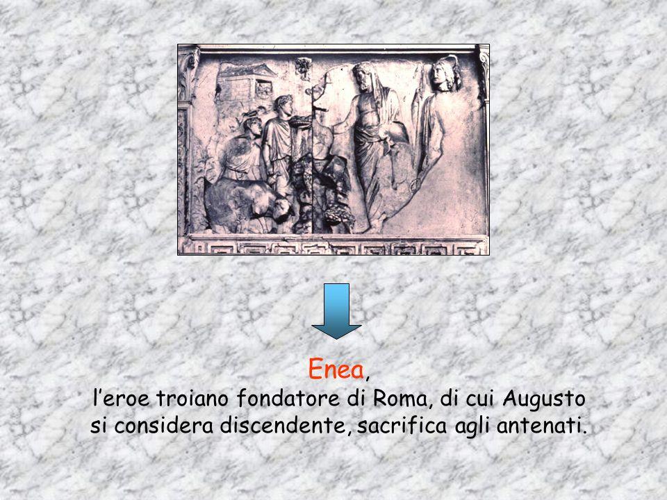 Enea, l'eroe troiano fondatore di Roma, di cui Augusto si considera discendente, sacrifica agli antenati.