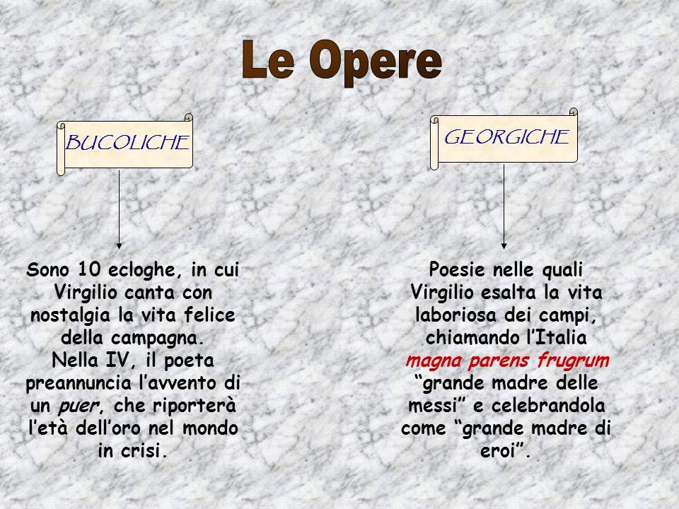 Le Opere GEORGICHE. BUCOLICHE.