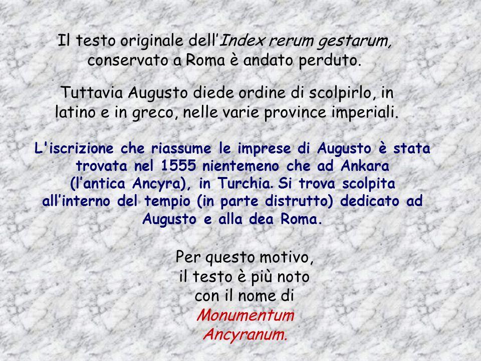 Il testo originale dell'Index rerum gestarum, conservato a Roma è andato perduto.