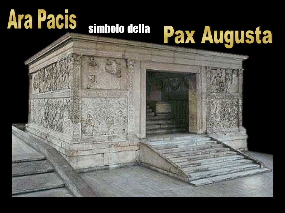 Ara Pacis simbolo della Pax Augusta