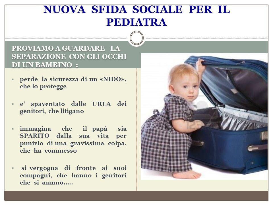 NUOVA SFIDA SOCIALE PER IL PEDIATRA