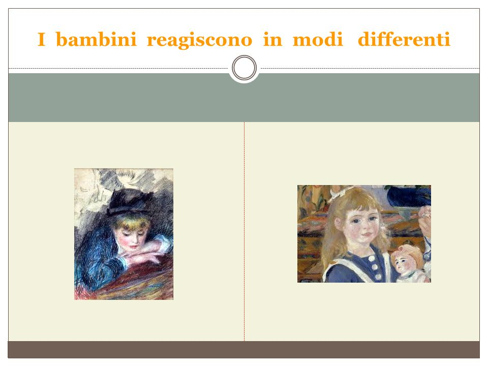 I bambini reagiscono in modi differenti