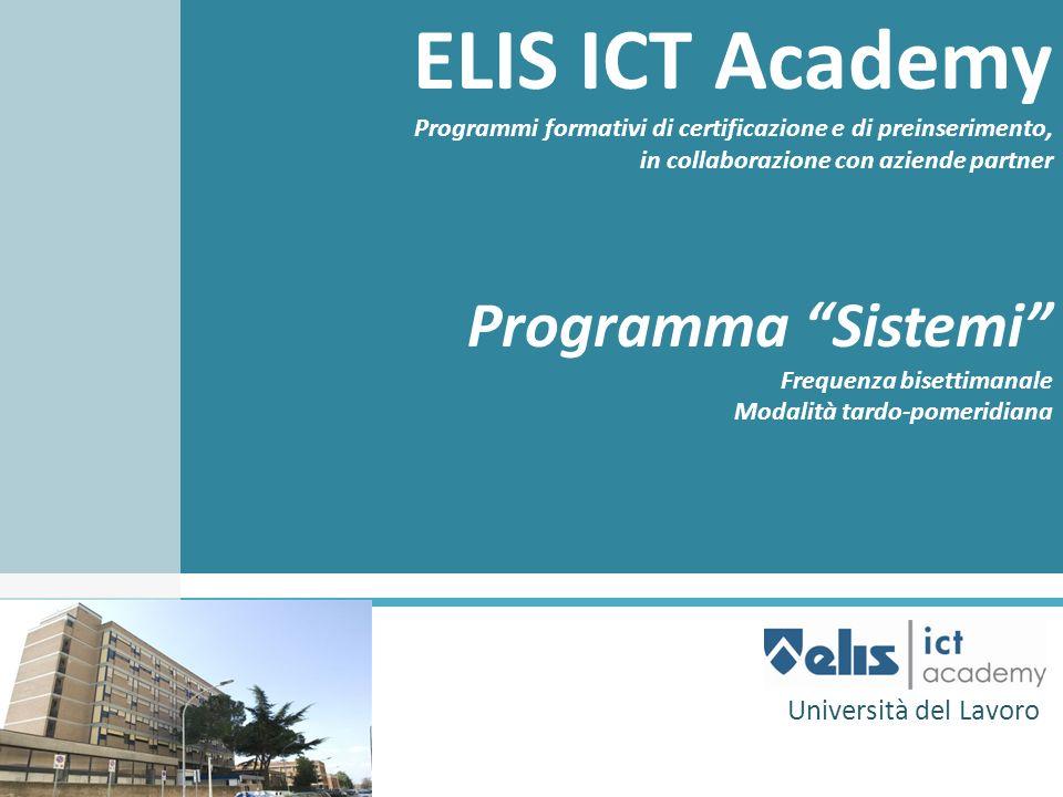 ELIS ICT Academy Programma Sistemi Università del Lavoro