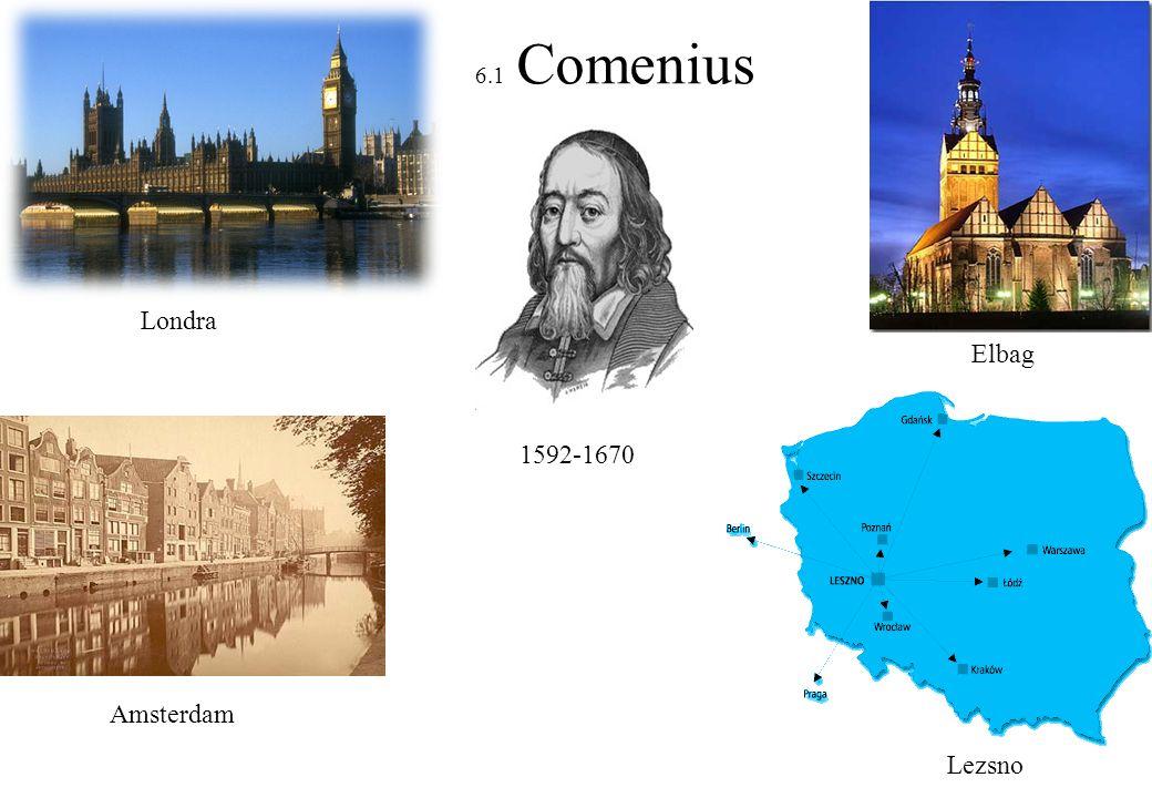 6.1 Comenius Londra Elbag 1592-1670 Amsterdam Lezsno