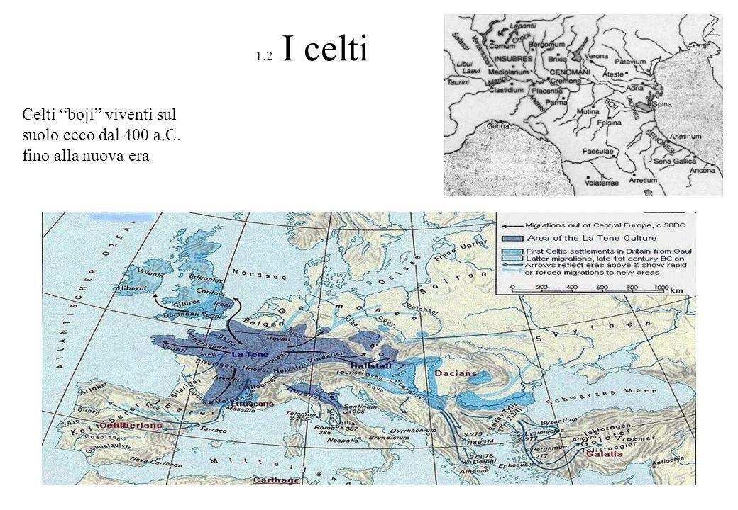 Celti boji viventi sul suolo ceco dal 400 a.C. fino alla nuova era