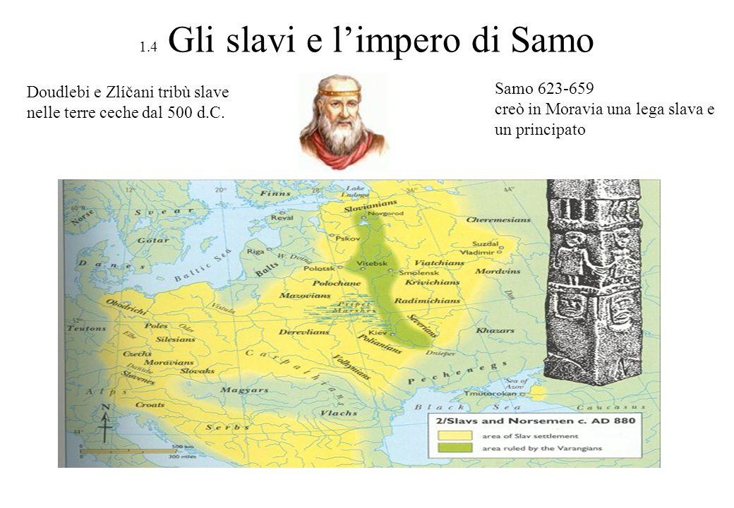 1.4 Gli slavi e l'impero di Samo