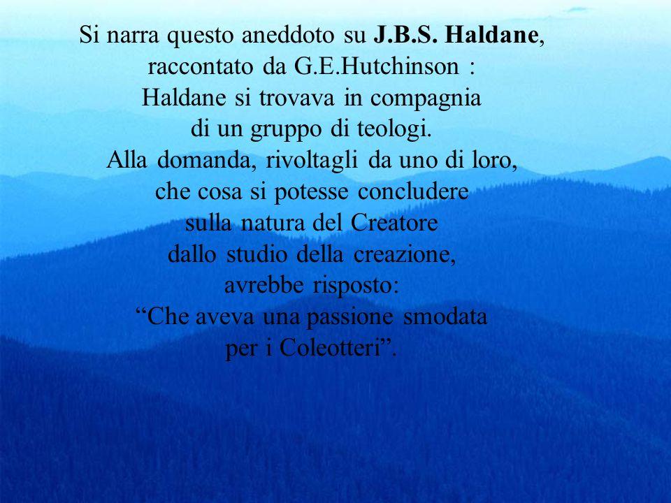 Si narra questo aneddoto su J.B.S. Haldane,