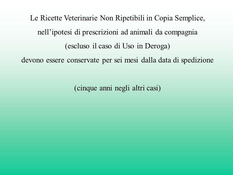 Le Ricette Veterinarie Non Ripetibili in Copia Semplice,