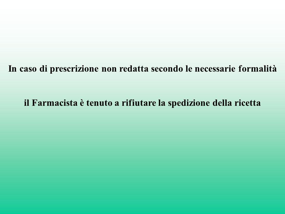 In caso di prescrizione non redatta secondo le necessarie formalità