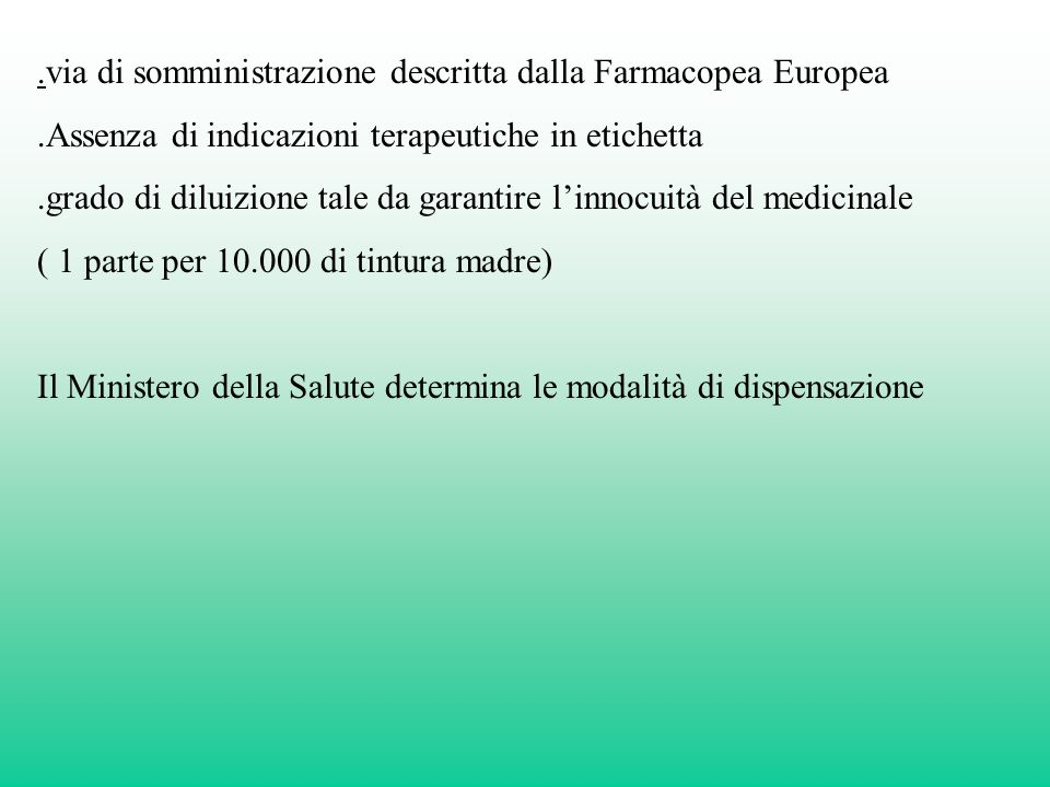 .via di somministrazione descritta dalla Farmacopea Europea