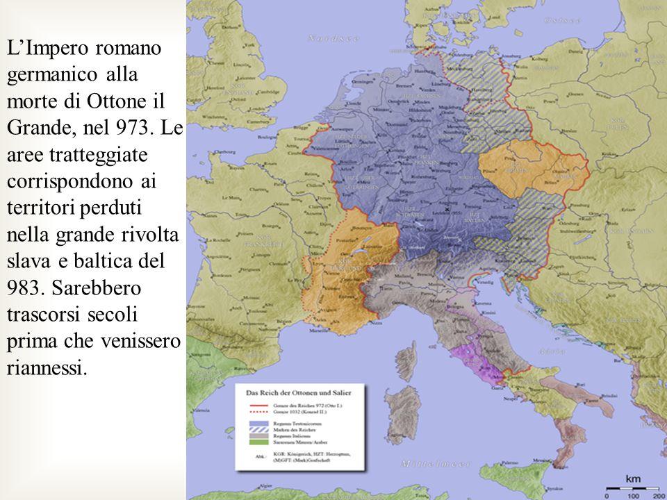 L'Impero romano germanico alla morte di Ottone il Grande, nel 973