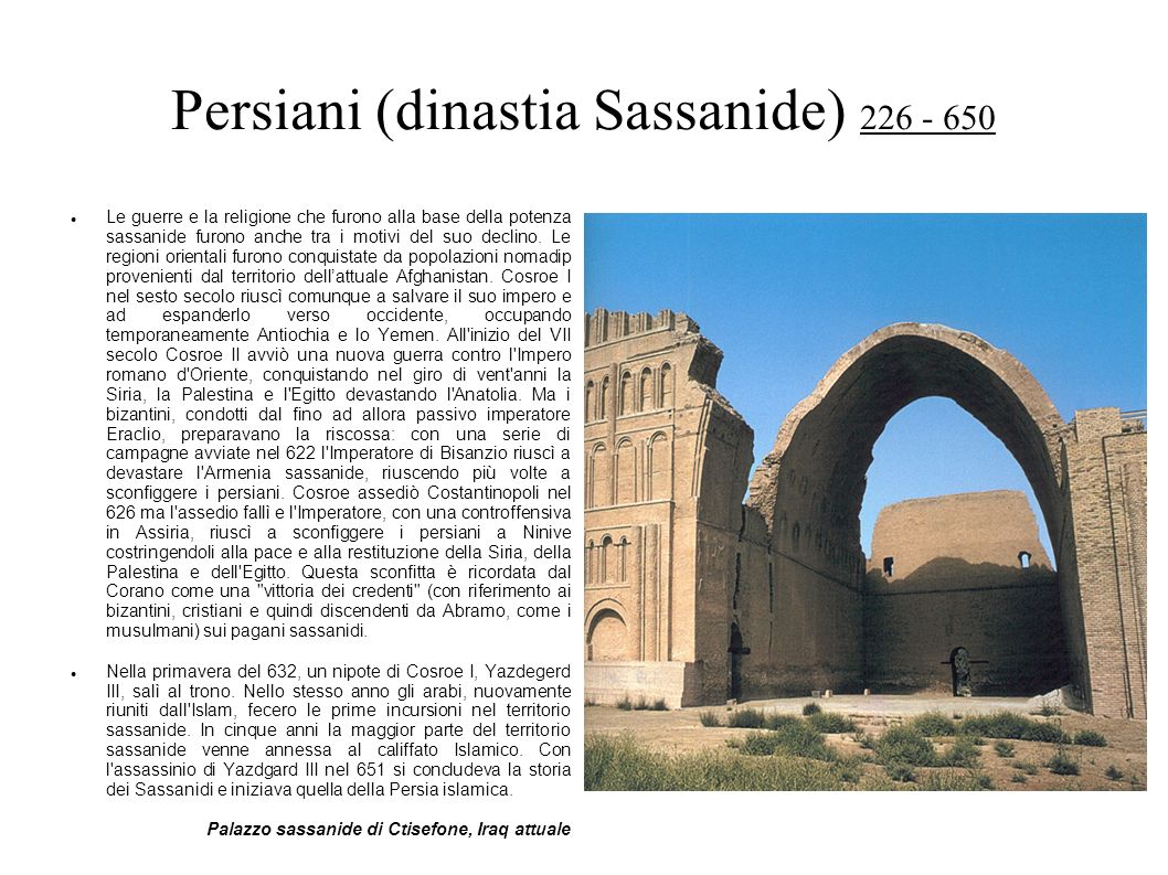 Persiani (dinastia Sassanide) 226 - 650