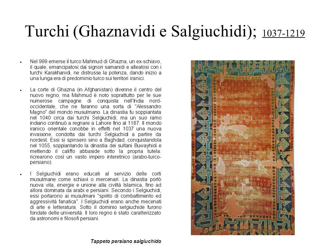 Turchi (Ghaznavidi e Salgiuchidi); 1037-1219